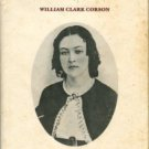 Corson, William Clark. My Dear Jennie: A Collection Of Love Letters From A Confederate Soldier