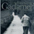 Grondin, Jean. Hans-Georg Gadamer: A Biography