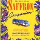 Humphries, John. The Essential Saffron Companion