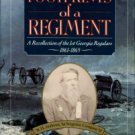 Andrews, W. H. Footprints Of A Regiment: A Recollection Of The 1st Georgia Regulars, 1861-1865