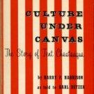 Harrison, Harry P. Culture Under Canvas: The Story Of Tent Chautauqua