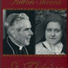 Sheen, Fulton J. Archbishop Fulton Sheen's St. Therese: A Treasured Love Story