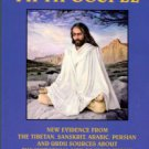 The Fifth Gospel: New Evidence From The Tibetan...About The Historical Life Of Jesus Christ
