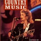 Allen, Bob, editor. The Blackwell Guide To Recorded Country Music