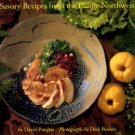 Pisegna, David. Food For All Seasons: Savory Recipes From The Pacific Northwest