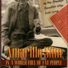 Amarillo Slim In A World Full Of Fat People: The Memoirs Of The Greatest Gambler Who Ever Lived