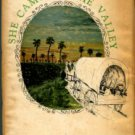Dawson, Cleo. She Came To The Valley: A Novel Of The Lower Rio Grande Valley, Mission, Texas