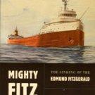 Schumacher, Michael. Mighty Fitz: The Sinking Of The Edmund Fitzgerald