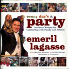 Lagasse, Emeril. Every Day's A Party: Louisiana Recipes For Celebrating With Family And Friends