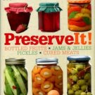 Brown, L., ed. Preserveit! [Preserve It!] : [Bottled Fruits, Jams & Jellies, Pickles, Cured Meats]