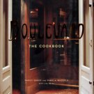 Oakes, Nancy, Mazzola, Pamela, and Weiss, Lisa. Boulevard: The Cookbook