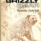 Haynes, Bessie Doak and Edgar, editors. The Grizzly Bear: Portraits From Life