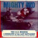 Newell, Gordon. Mighty Mo, The U.S.S. Missouri: A Biography Of The Last Battleship