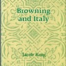 Korg, Jacob. Browning And Italy