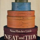 Little, Nina Fletcher. Neat And Tidy: Boxes And Their Contents Used In Early American Households