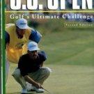Sommers, Robert. The U.S. Open: Golf's Ultimate Challenge