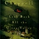 Chappell, Fred. Look Back All The Green Valley