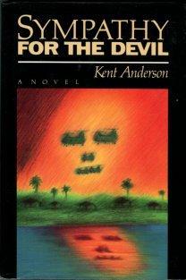 Anderson, Kent. Sympathy For The Devil.
