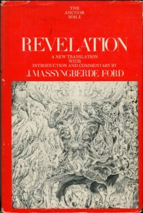 Ford, J. Massyngberde. Revelation [The Anchor Bible, Vol. 38]