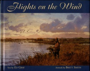 Gray, Ed. Flights On The Wind