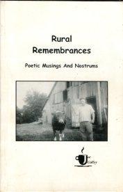 Coffey, Joe. Rural Remembrances: Poetic Musings And Nostrums