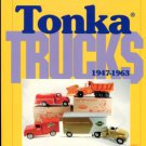 DeSalle, Don and Barb. Collector's Guide To Tonka Trucks, 1947-1963
