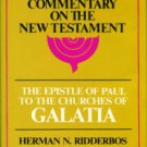 Ridderbos, Herman N. The Epistle Of Paul To The Churches Of Galatia...