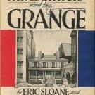 Sloane, Eric, and Anthony, Edward. Mr. Daniels And The Grange