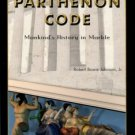 Johnson, Robert Bowie. The Parthenon Code: Mankind's History In Marble