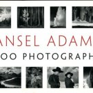 Adams, Ansel. Ansel Adams: 400 Photographs
