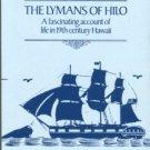 Martin, Margaret Greer, et al. The Lymans Of Hilo