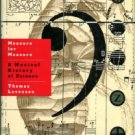 Levenson, Thomas. Measure For Measure: A Musical History Of Science