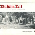 Neff, Deborah. Wilhelm Tell In American's Little Switzerland, New Glarus, Wisconsin