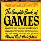 Wood, Clement, and Goddard, Gloria. The Complete Book Of Games