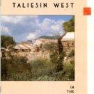 Lucas, Suzette A., ed. Taliesin West: An Interpretive Guide