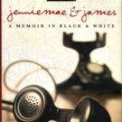 Newman, Brooke. Jenniemae & James: A Memoir In Black & White