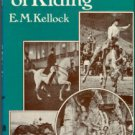 Kellock, E. M. The Story Of Riding