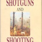 McIntosh, Michael. Shotguns And Shooting