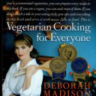 Madison, Deborah. Vegetarian Cooking For Everyone