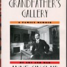 Sinclair, Anne. My Grandfather's Gallery: A Family Memoir Of Art And War