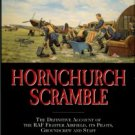 Smith, Richard C. Hornchurch Scramble, Volume 1: 1915 to the End of the Battle of Britain