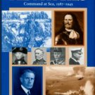 Sweetman, Jack, ed. The Great Admirals: Command At Sea, 1587-1945
