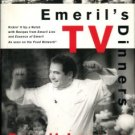 Lagasse, Emeril. Emeril's TV Dinners
