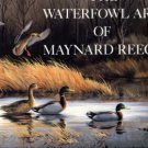 Reece, Maynard. The Waterfowl Art Of Maynard Reece