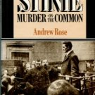 Rose, Andrew. Stinie: Murder On The Common