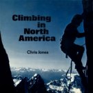 Jones, Chris. Climbing In North America