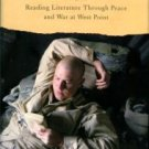 Samet, Elizabeth D. Soldier's Heart: Reading Literature Through Peace And War At West Point