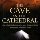 Aczel, Amir D. The Cave And The Cathedral...
