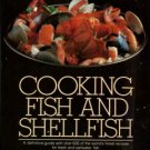 Spear, Ruth A. Cooking Fish And Shellfish