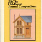Labine, Clem, and Flaherty, Caroline, editors. The Old-House Journal Compendium